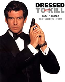 DRESSED TO KILL: James Bond - The Suited Hero (French Edition)