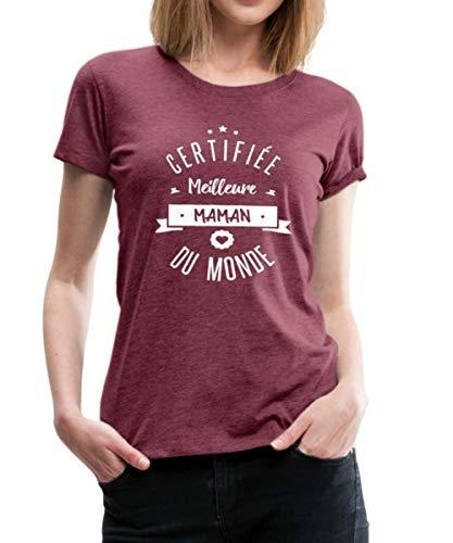 Certifiée Meilleure Maman du Monde T-Shirt Premium Femme, M, Rouge Bordeaux chiné