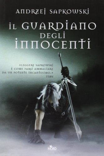 Il guardiano degli innocenti. The Witcher: 1