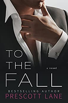 To the Fall by [Prescott Lane]