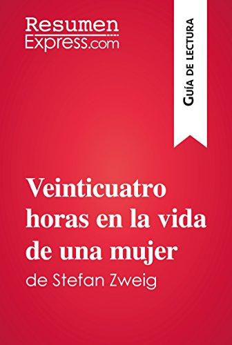 Veinticuatro horas en la vida de una mujer de Stefan Zweig (Guía de lectura): Resumen y análisis completo