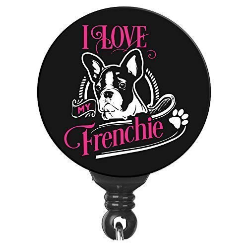 I Love My Frenchie French Bulldog Lovers Retractable Badge Reel ID Holder