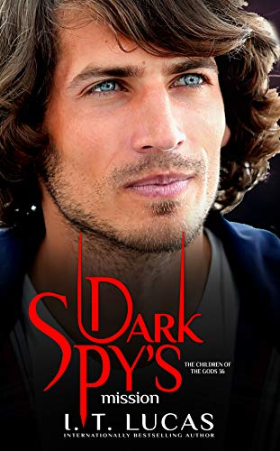 Dark Spy's Mission (The Children Of The Gods Paranormal Romance Book 36)