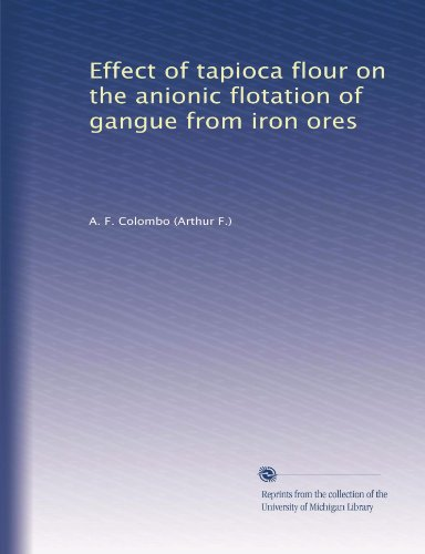 Effect of tapioca flour on the anionic flotation of gangue from iron ores