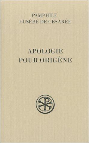Apologie pour Origène, tome 2 : Sur la falsification des livres d'Origène