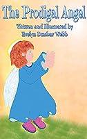 The Prodigal Angel