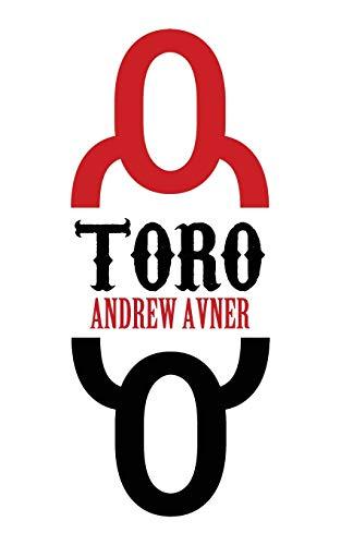Book: Toro by Andrew Avner