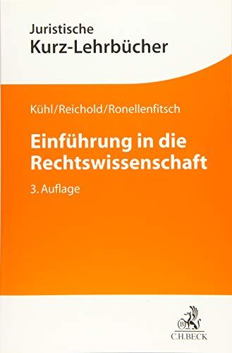Einführung in die Rechtswissenschaft: Ein Studienbuch (Kurzlehrbücher für das Juristische Studium)