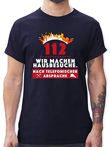 Feuerwehr - 112 eins eins Zwei Wir Machen Hausbesuche nach telefonischer Absprache - L - Navy Blau - Geschenk - L190 - Tshirt Herren und Männer T-Shirts