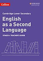 Lower Secondary English as a Second Language Teacher's Guide: Stage 9 (Collins Cambridge Lower Secondary English as a Second Language)