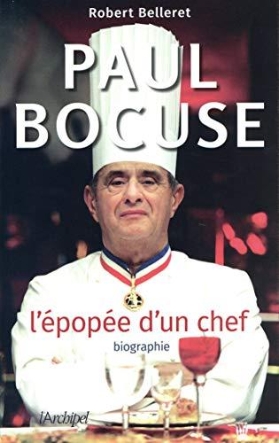 Paul Bocuse - L'épopée d'un chef (French Edition)