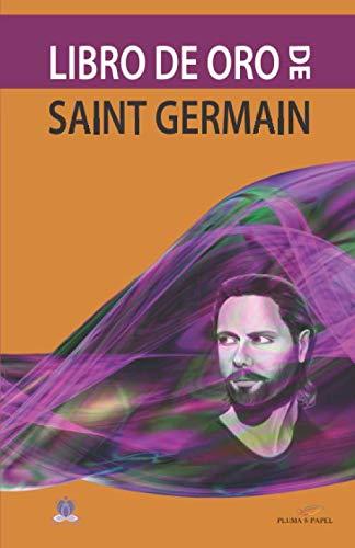 Libro de Oro de Saint Germain (Serie Saint Germain)