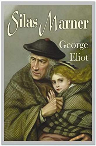 Silas Marner Annotated (English Edition)