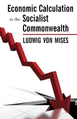 Economic Calculation in the Socialist Commonwealth (LvMI) (English Edition)