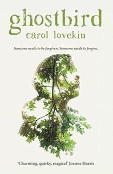 Ghostbird by [Carol Lovekin]