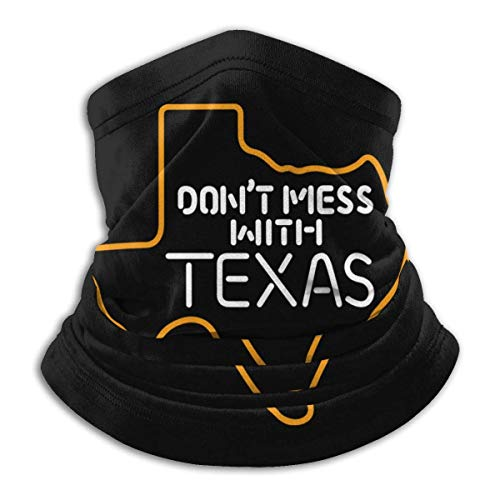 Xian Shiy Don 'T Mess With Texas Bandana Neck Warmer Headwear Bufanda para andar en bicicleta