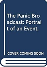 The Panic Broadcast: Portrait of an Event.