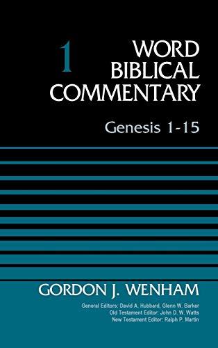 Genesis 1-15, Volume 1 (1) (Word Biblical Commentary)