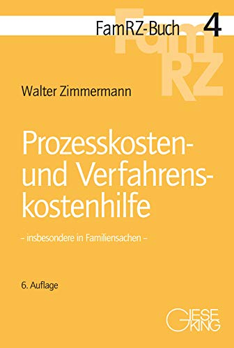 Prozesskosten- und Verfahrenskostenhilfe: insbesondere in Familiensachen (FamRZ-Buch)