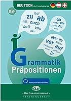 Grammatik - Praepositionen: Pruefungsrelevante Grammatik A1 - B1