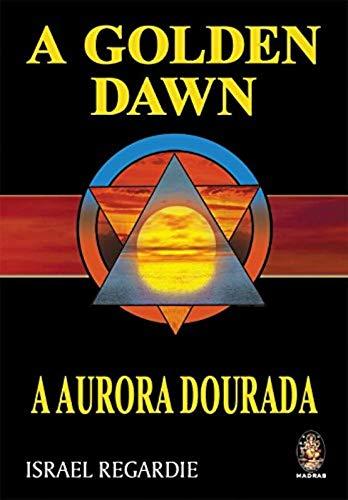 Golden Dawn: A aurora dourada