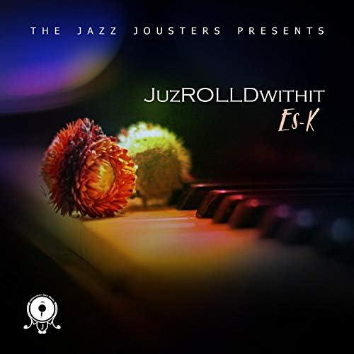 Es-k & The Jazz Jousters