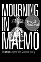 Mourning in Malmoe (Anita Sundstroem Mysteries)