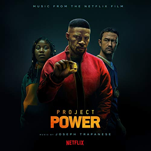 Project Power (Music from the Netflix Film)