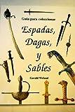 Espadas, dagas y sables