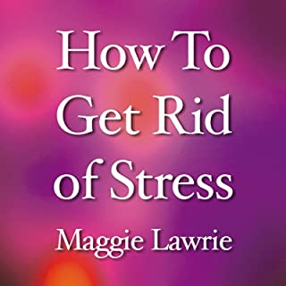 How to Get Rid of Stress cover art