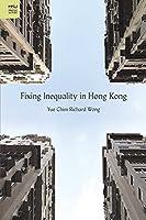 Fixing Inequality in Hong Kong