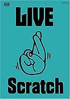 LIVE Scratch~上がってますってばTOUR~@武道館 [DVD]