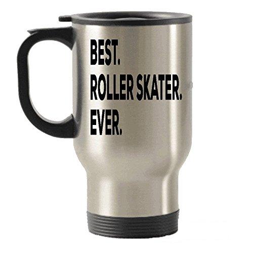 DKISEE Roller Skater Travel Mug, Roller Skater Gifts, Best Roller Skater Ever Tumbler Keep Drinks Cold & Hot Travel Mug 14oz