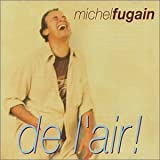 Songtexte von Michel Fugain - De l'air !