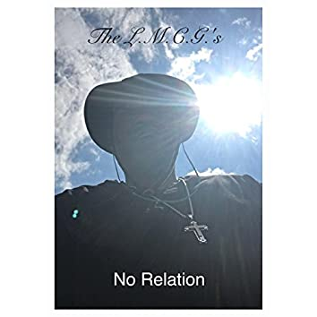 No Relation (feat. Gmang.D.B.)