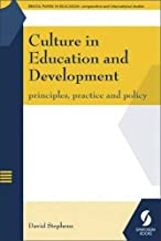 Culture in Education and Development: Principles, Practice and Policy (Bristol Papers in Education)