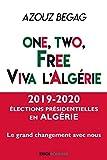 One, two, free. Viva l'Algérie