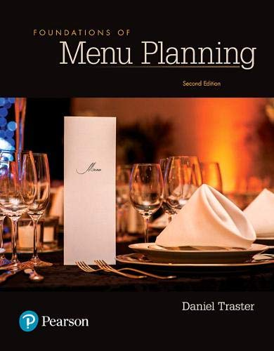 Compare Textbook Prices for Foundations of Menu Planning What's New in Culinary & Hospitality 2 Edition ISBN 9780134484471 by Traster, Daniel