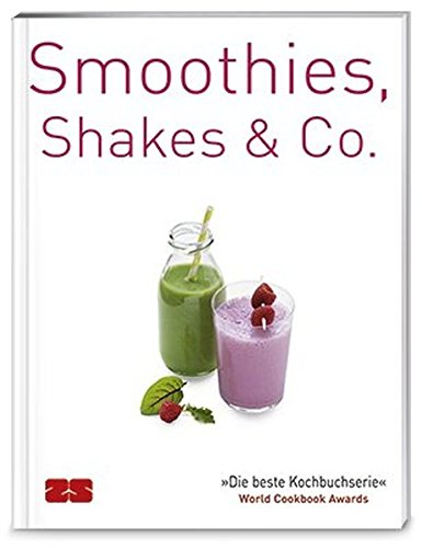 Smoothies, Shakes & Co. (Trendkochbuch (20))