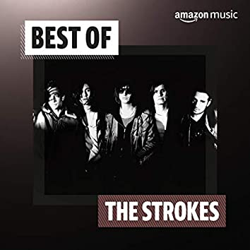 Best of The Strokes