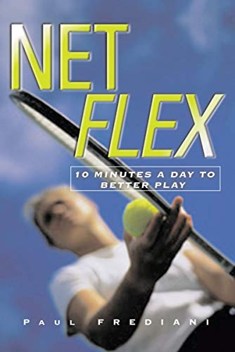 Net Flex: 10 Minutes a Day to Better Play (Sports Flex)
