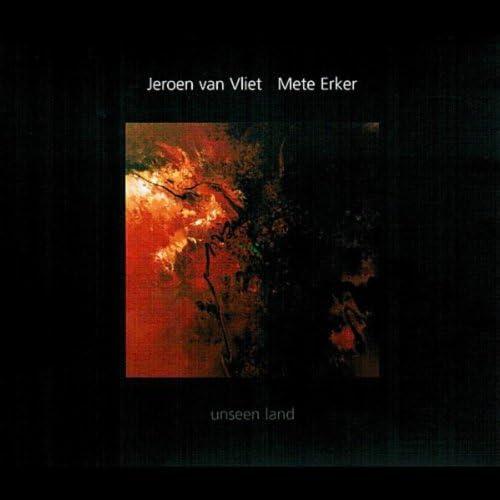 Jeroen Van Vliet & Mete Erker