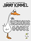 The Serious Goose (English Edition)