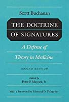 The Doctrine of Signatures: A Defense of Theory in Medicine