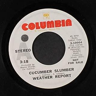 cucumber slumber / american tango 45 rpm single