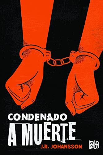 Condenado a muerte (VR YA)