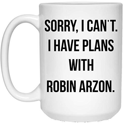 N\A Lo Siento, no Puedo, Tengo Planes con mi Taza de café Robin Arzon, Regalo de cumpleaños de la Clase de Spinning.