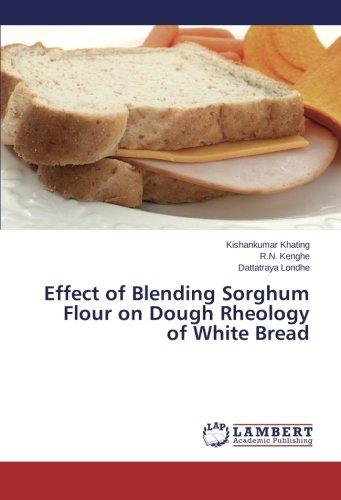 Effect of Blending Sorghum Flour on Dough Rheology of White Bread
