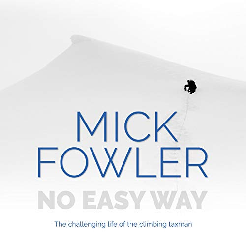 No Easy Way: The Challenging Life of the Climbing Taxman audiobook cover art