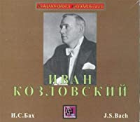 Ivan Kozlovsky sing works of J.S. Bach